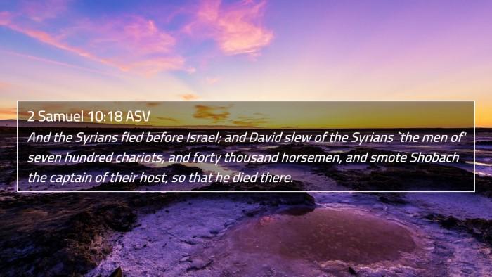 2 Samuel 10:18 ASV 4K Wallpaper - And the Syrians fled before Israel; and David - 4K Wallpaper Bible Verse