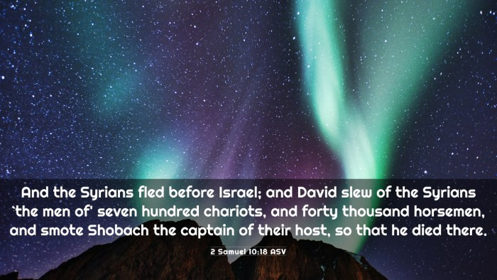 Picture 03 - 2 Samuel 10:18 ASV 4K Wallpaper - And the Syrians fled before Israel; and David - 4K Wallpaper Bible Verse