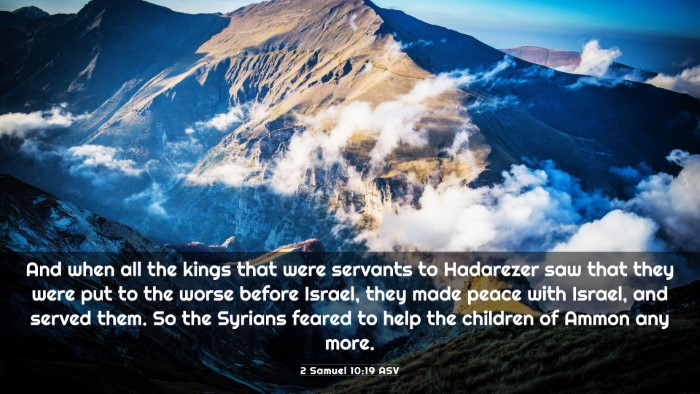 Picture 03 - 2 Samuel 10:19 ASV 4K Wallpaper - And when all the kings that were servants to - 4K Wallpaper Bible Verse