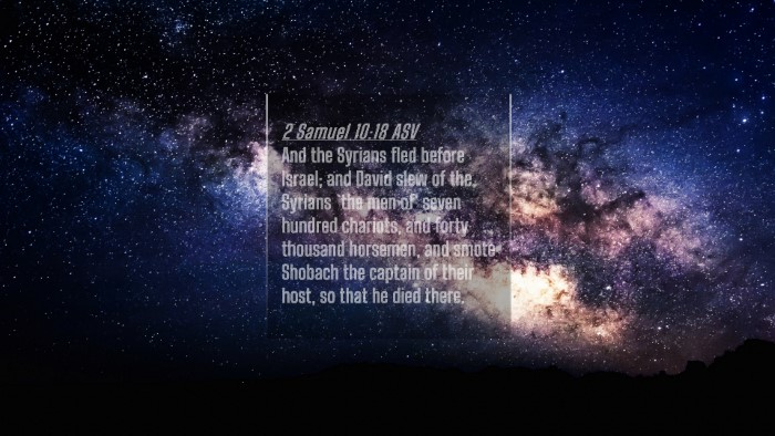 Picture 04 - 2 Samuel 10:18 ASV 4K Wallpaper - And the Syrians fled before Israel; and David - 4K Wallpaper Bible Verse