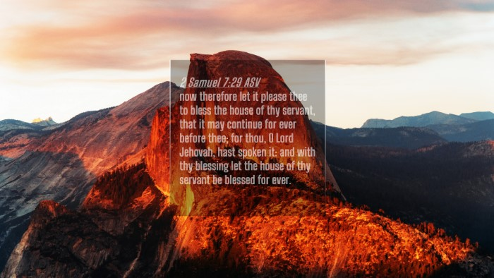 Picture 04 - 2 Samuel 7:29 ASV 4K Wallpaper - now therefore let it please thee to bless the - 4K Wallpaper Bible Verse