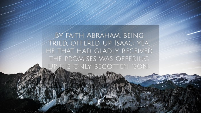 Picture 05 - Hebrews 11:17 ASV 4K Wallpaper - By faith Abraham, being tried, offered up Isaac: - 4K Wallpaper Bible Verse