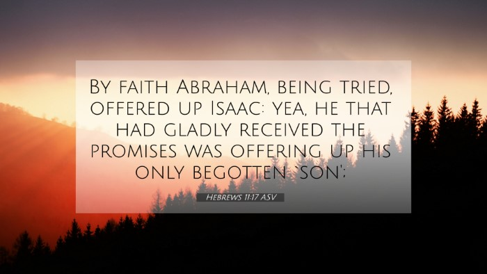 Picture 07 - Hebrews 11:17 ASV 4K Wallpaper - By faith Abraham, being tried, offered up Isaac: - 4K Wallpaper Bible Verse