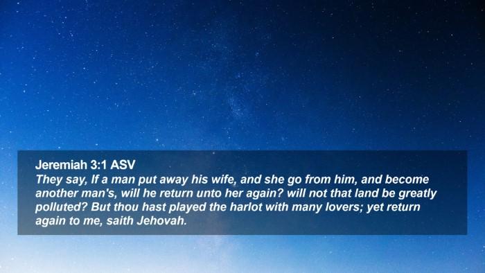 Jeremiah 3:1 ASV Desktop Wallpaper - They say, If a man put away his wife, and she go - Desktop Bible Verse Wallpaper
