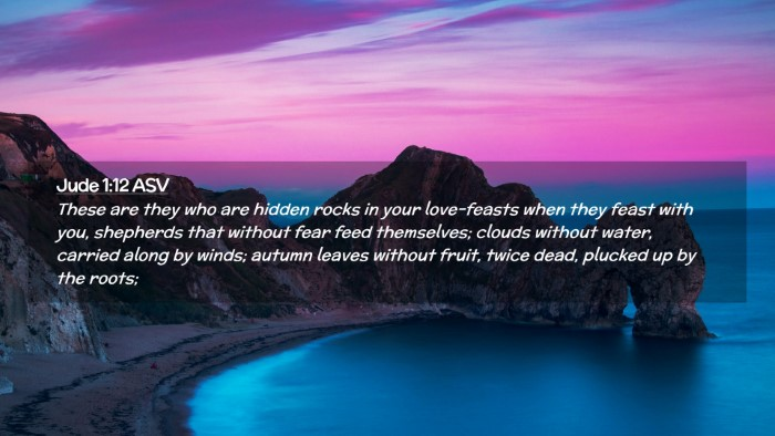 Picture 02 - Jude 1:12 ASV Desktop Wallpaper - These are they who are hidden rocks in your - Desktop Bible Verse Wallpaper
