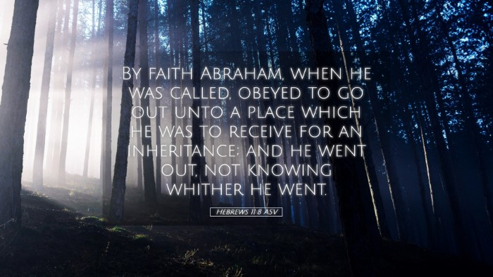 Picture 05 - Hebrews 11:8 ASV Desktop Wallpaper - By faith Abraham, when he was called, obeyed to - Desktop Bible Verse Wallpaper