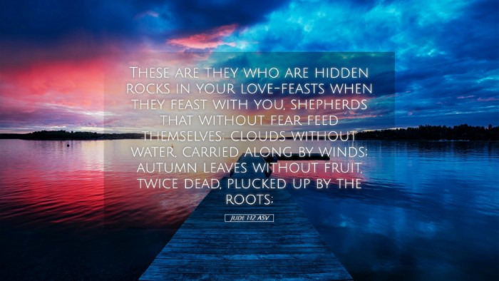 Picture 05 - Jude 1:12 ASV Desktop Wallpaper - These are they who are hidden rocks in your - Desktop Bible Verse Wallpaper