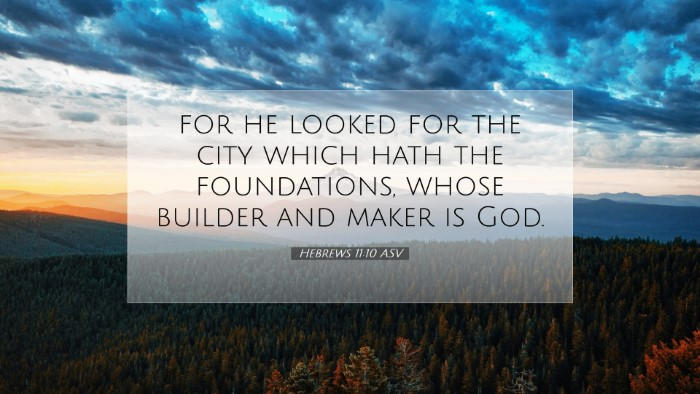 Picture 07 - Hebrews 11:10 ASV Desktop Wallpaper - for he looked for the city which hath the - Desktop Bible Verse Wallpaper