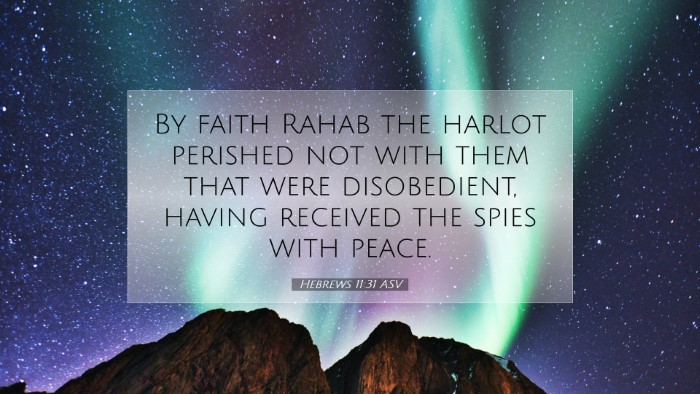 Picture 07 - Hebrews 11:31 ASV Desktop Wallpaper - By faith Rahab the harlot perished not with them - Desktop Bible Verse Wallpaper