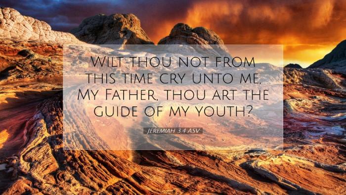Picture 07 - Jeremiah 3:4 ASV Desktop Wallpaper - Wilt thou not from this time cry unto me, My - Desktop Bible Verse Wallpaper
