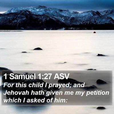 1 Samuel 1:27 ASV Bible Verse Image