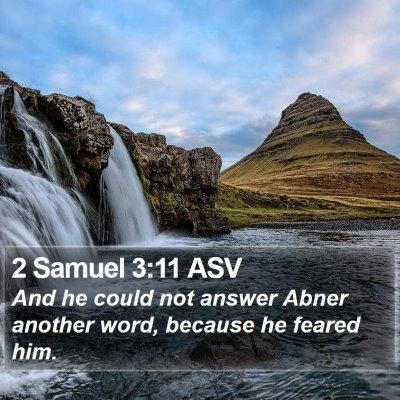 2 Samuel 3:11 ASV Bible Verse Image