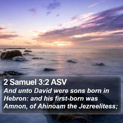 2 Samuel 3:2 ASV Bible Verse Image
