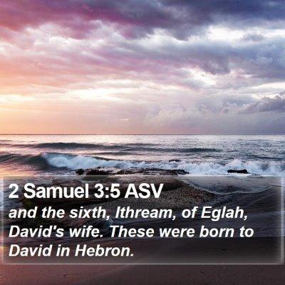 2 Samuel 3:5 ASV Bible Verse Image