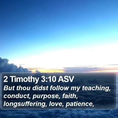 2 Timothy 3:10 ASV Bible Verse Image