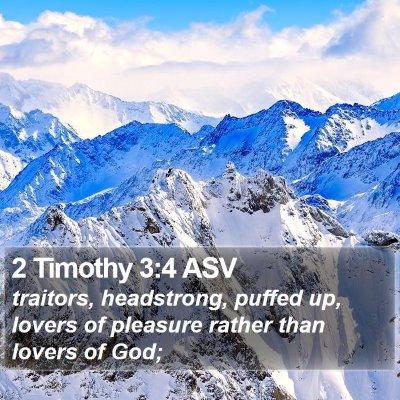 2 Timothy 3:4 ASV Bible Verse Image