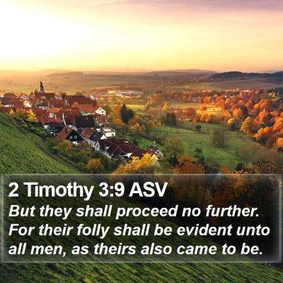 2 Timothy 3:9 ASV Bible Verse Image