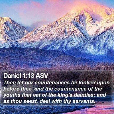 Daniel 1:13 ASV Bible Verse Image