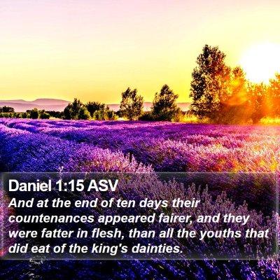 Daniel 1:15 ASV Bible Verse Image