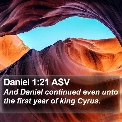 Daniel 1:21 ASV Bible Verse Image