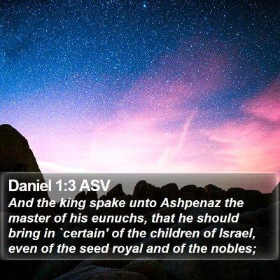 Daniel 1:3 ASV Bible Verse Image