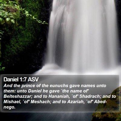 Daniel 1:7 ASV Bible Verse Image
