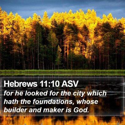 Hebrews 11:10 ASV Bible Verse Image
