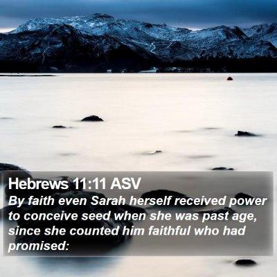 Hebrews 11:11 ASV Bible Verse Image