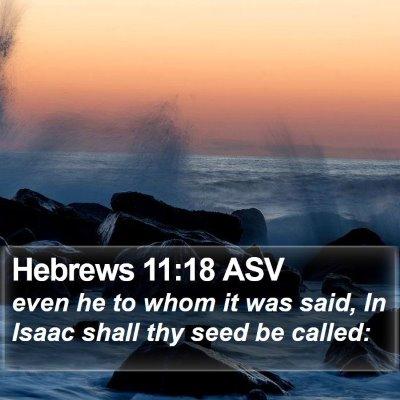 Hebrews 11:18 ASV Bible Verse Image