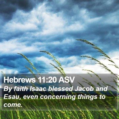 Hebrews 11:20 ASV Bible Verse Image