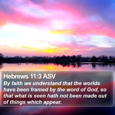 Hebrews 11:3 ASV Bible Verse Image