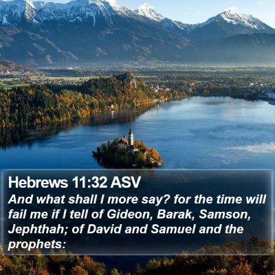 Hebrews 11:32 ASV Bible Verse Image