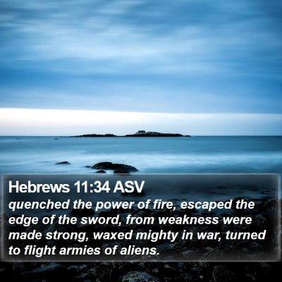 Hebrews 11:34 ASV Bible Verse Image
