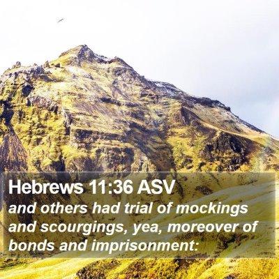 Hebrews 11:36 ASV Bible Verse Image