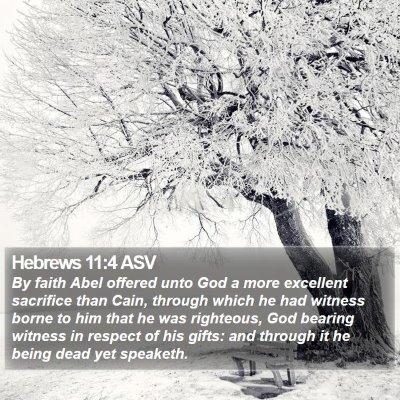 Hebrews 11:4 ASV Bible Verse Image