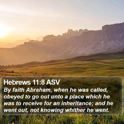 Hebrews 11:8 ASV Bible Verse Image