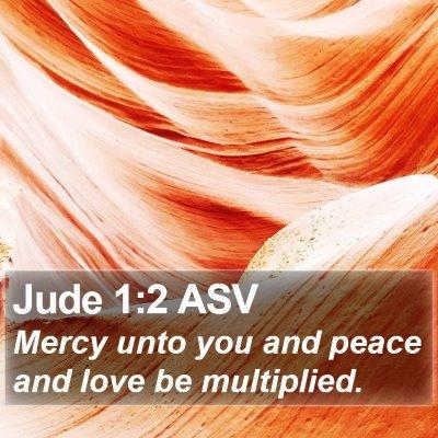 Jude 1:2 ASV Bible Verse Image