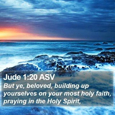 Jude 1:20 ASV Bible Verse Image