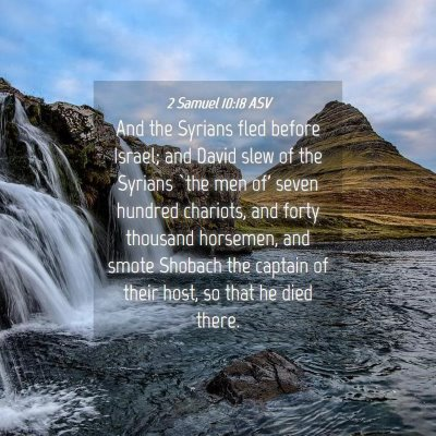 Picture 04 - 2 Samuel 10:18 ASV - And the Syrians fled before Israel; and David - Bible Verse Picture