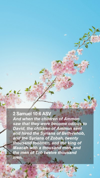 2 Samuel 10:6 ASV Mobile Phone Wallpaper - And when the children of Ammon saw that they were - Mobile Bible Verse Wallpaper