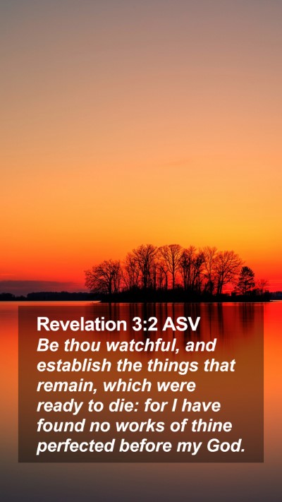 Revelation 3:2 ASV Mobile Phone Wallpaper - Be thou watchful, and establish the things that - Mobile Bible Verse Wallpaper