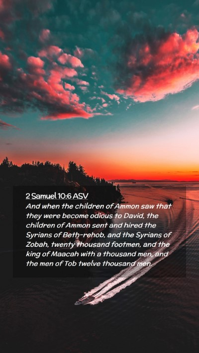 Picture 02 - 2 Samuel 10:6 ASV Mobile Phone Wallpaper - And when the children of Ammon saw that they were - Mobile Bible Verse Wallpaper