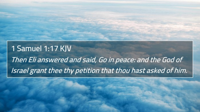 1 Samuel 1:17 KJV 4K Wallpaper - Then Eli answered and said, Go in peace: and the - 4K Wallpaper Bible Verse