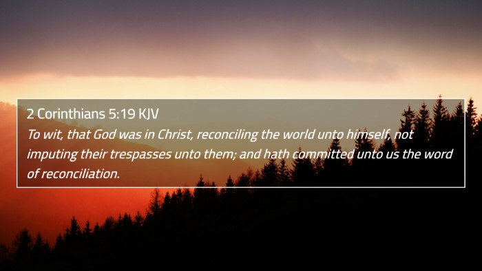 2 Corinthians 5:19 KJV 4K Wallpaper - To wit, that God was in Christ, reconciling the - 4K Wallpaper Bible Verse