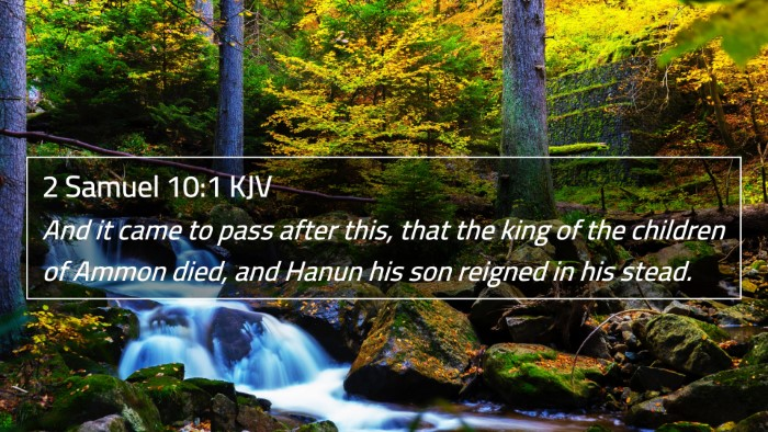 2 Samuel 10:1 KJV 4K Wallpaper - And it came to pass after this, that the king of - 4K Wallpaper Bible Verse