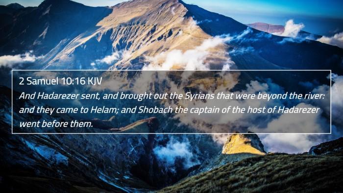 2 Samuel 10:16 KJV 4K Wallpaper - And Hadarezer sent, and brought out the Syrians - 4K Wallpaper Bible Verse