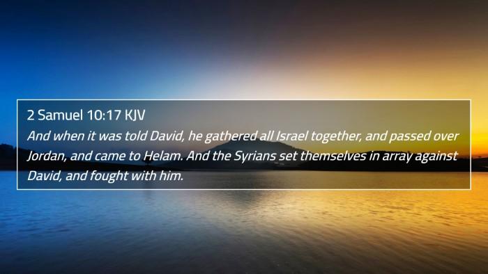 2 Samuel 10:17 KJV 4K Wallpaper - And when it was told David, he gathered all - 4K Wallpaper Bible Verse