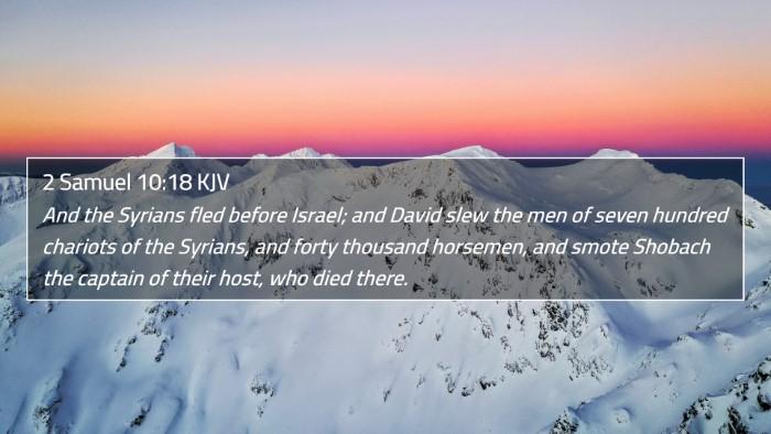 2 Samuel 10:18 KJV 4K Wallpaper - And the Syrians fled before Israel; and David - 4K Wallpaper Bible Verse