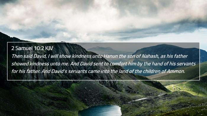 2 Samuel 10:2 KJV 4K Wallpaper - Then said David, I will show kindness unto Hanun - 4K Wallpaper Bible Verse