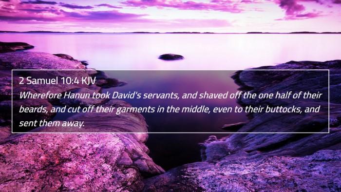 2 Samuel 10:4 KJV 4K Wallpaper - Wherefore Hanun took David's servants, and shaved - 4K Wallpaper Bible Verse